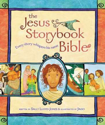 The Jesus Storybook Bible : Every Story Whispers His Name - Hardcover