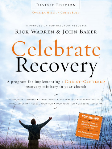 Celebrate Recovery Revised Edition Curriculum Kit : A Program for Implementing a Christ-centered Recovery Ministry in Your Church - Softcover