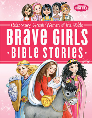 Brave Girls Bible Stories - Hardcover