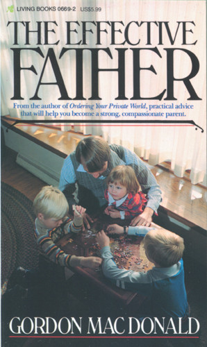 The Effective Father - Softcover