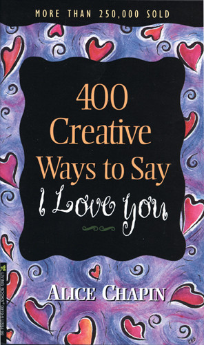 400 Creative Ways to Say I Love You - Softcover