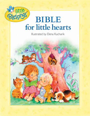 The Bible for Little Hearts - Hardcover