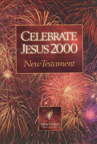 Celebrate Jesus New Testament: NLT1 - Softcover