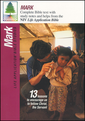 Life Application Bible Studies: Mark: NIV - Softcover