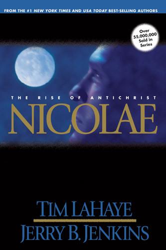 Nicolae : The Rise of Antichrist - Hardcover