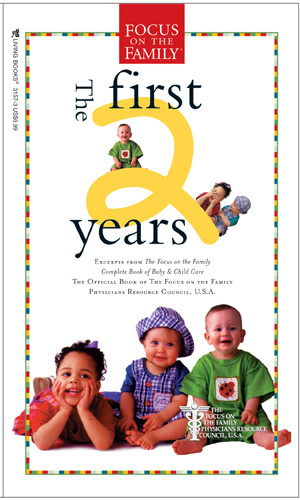 The First Two Years - Softcover
