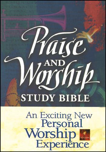 Praise and Worship Study Bible: NLT1 - Hardcover