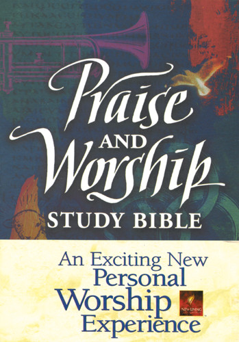 Praise and Worship Study Bible: NLT1 - Softcover