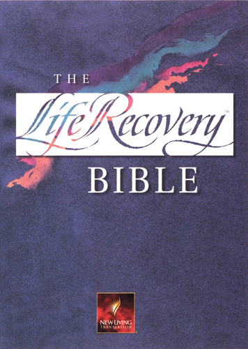 The Life Recovery Bible: NLT1 - Hardcover