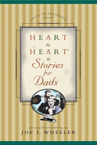 Heart to Heart Stories for Dads - Hardcover With printed dust jacket