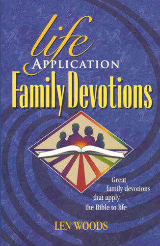 Life Application Family Devotions - Softcover