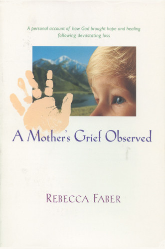 A Mother's Grief Observed - Softcover