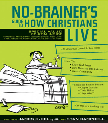 No-Brainer's Guide to How Christians Live - Softcover