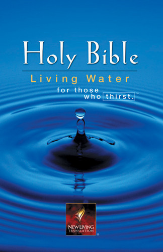 Living Water Bible: NLT1 - Hardcover With printed dust jacket