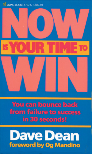 Now Is Your Time to Win - Softcover
