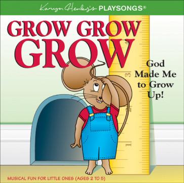 Grow, Grow, Grow : God Made Me to Grow Up! - CD-Audio