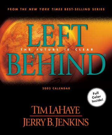 Left Behind 2002 Calendar : The Future is Clear - Calendar