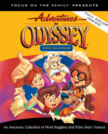 Adventures in Odyssey 2002 Calendar : An Awesome Collection of Mind Bogglers and . . . - Calendar