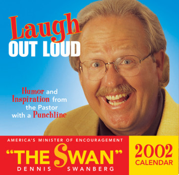 Laugh Out Loud 2002 Calendar : Humor and inspiration from the pastor with a punch - Calendar