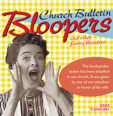 Church Bulletin Bloopers 2002 Calendar : and other funny blunders - Calendar