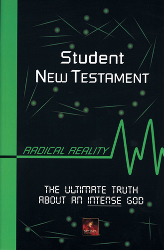 Student New Testament: Radical Reality - New Believer's NT - Softcover