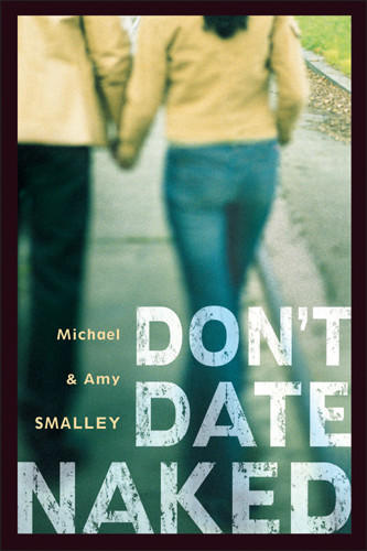 Don't Date Naked - Softcover
