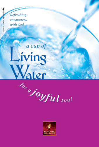 A Cup of Living Water for a Joyful Soul - Softcover