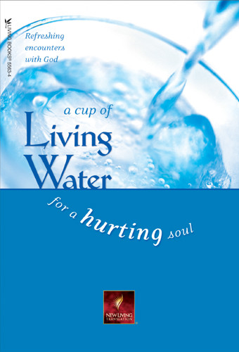 A Cup of Living Water for a Hurting Soul - Softcover