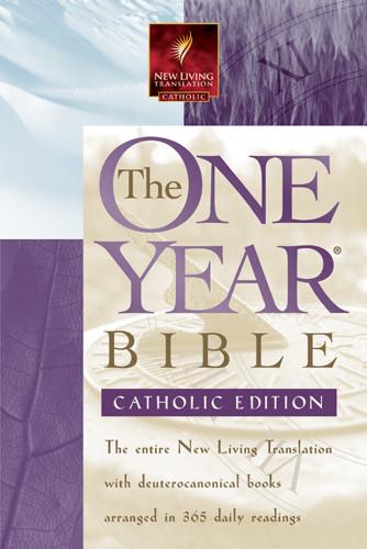 The One Year Bible - Catholic: NLT - Hardcover