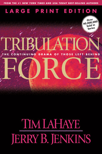 Tribulation Force (Large Print) : The Continuing Drama of Those Left Behind - Softcover