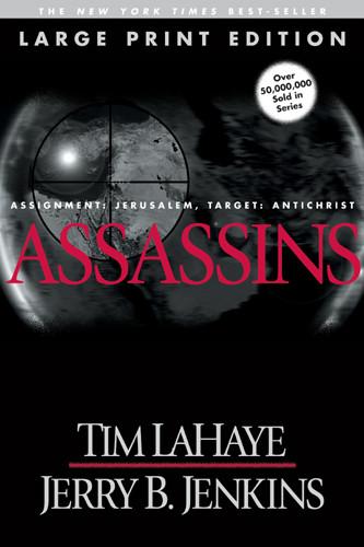 Assassins (Large Print) : Assignment: Jerusalem, Target: Antichrist - Softcover