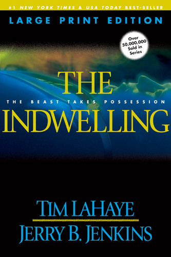 The Indwelling (Large Print) : The Beast Takes Possession - Softcover