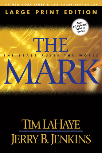 The Mark (Large Print) : The Beast Rules the World - Softcover