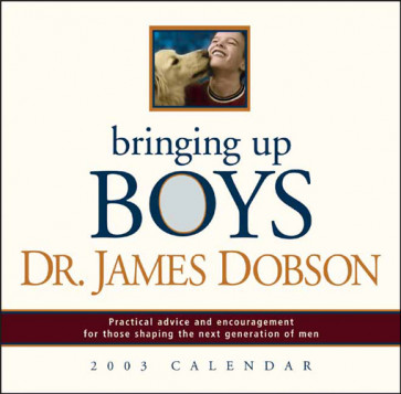 Bringing Up Boys 2003 Calendar - Calendar