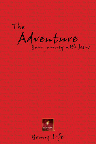 Young Life: The Adventure - New Believer's NT - Softcover