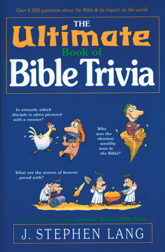 The Ultimate Book of Bible Trivia - Softcover