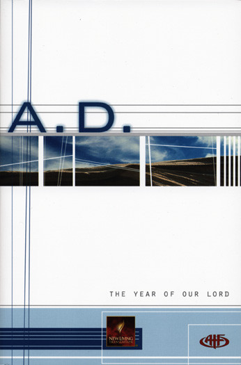 ATF: A.D. The Year of Our Lord - New Believer's NT - Softcover
