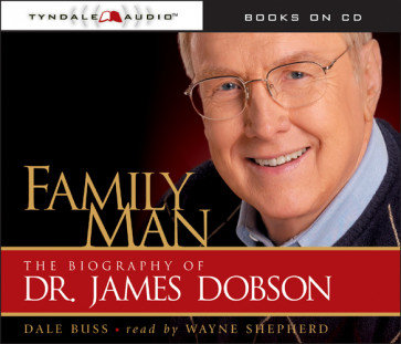 Family Man : The Biography of Dr. James Dobson - CD-Audio