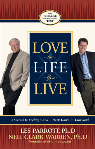 Love the Life You Live : 3 Secrets to Feeling Good--Deep Down in Your Soul - Audio cassette