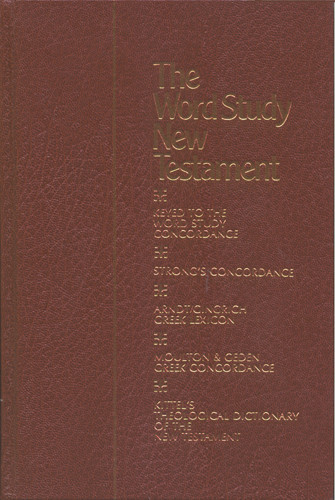 The Word Study New Testament and Concordance - Hardcover