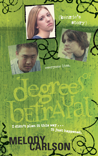 Degrees of Betrayal: Kenzie's Story - Softcover