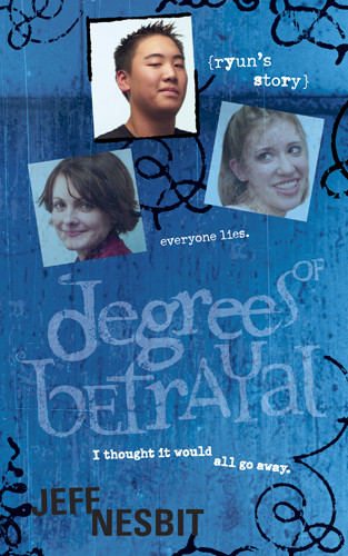 Degrees of Betrayal: Ryun's Story - Softcover