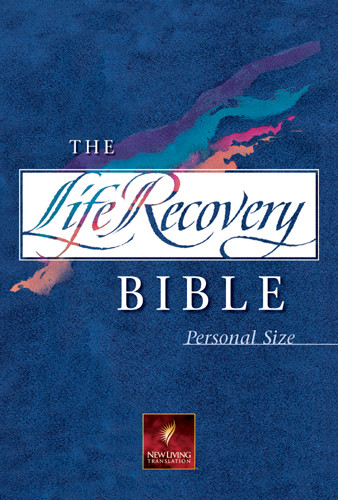 The Life Recovery Bible Personal Size: NLT - Hardcover