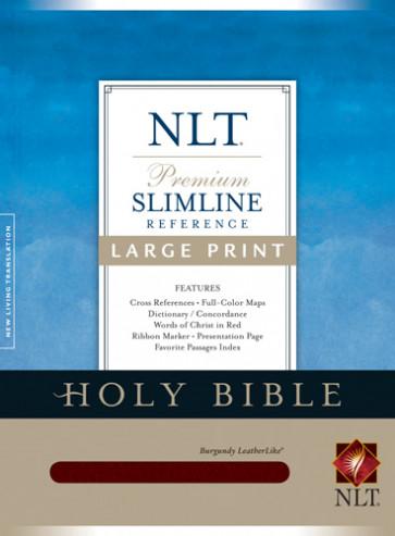 Premium Slimline Reference Bible NLT, Large Print - LeatherLike Burgundy With ribbon marker(s)