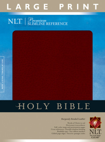 Premium Slimline Reference Bible NLT, Large Print - Bonded Leather Burgundy With ribbon marker(s)