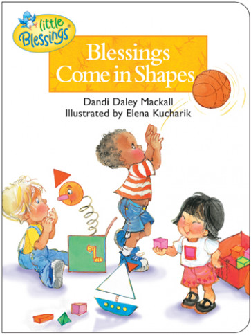 Blessings Come in Shapes - Board book