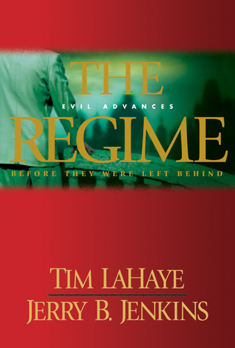 The Regime : Evil Advances / Before They Were Left Behind - Hardcover