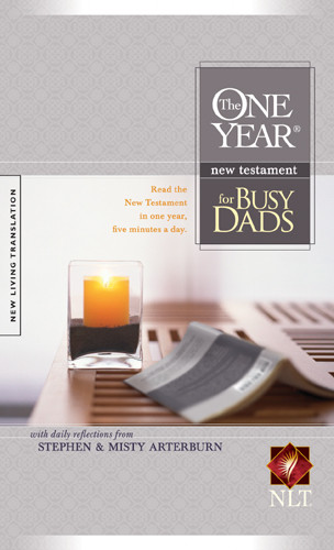 The One Year New Testament for Busy Dads: NLT - Softcover