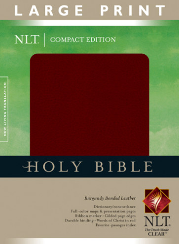 Compact Edition Bible NLT, Large Print - Bonded Leather Burgundy