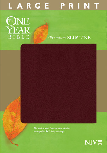 The One Year Bible NIV, Premium Slimline Large Print edition - Leather / fine binding Burgundy With ribbon marker(s)